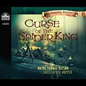 Curse of the Spider King: The Berinfell Prophecies Series, Book 1 | Wayne Thomas Batson, Christopher Hopper