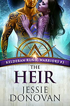 The Heir (Kelderan Runic Warriors Book 3) by [Donovan, Jessie]