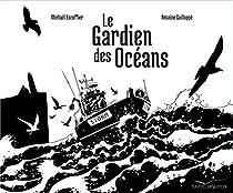 Le gardien des océans par Escoffier