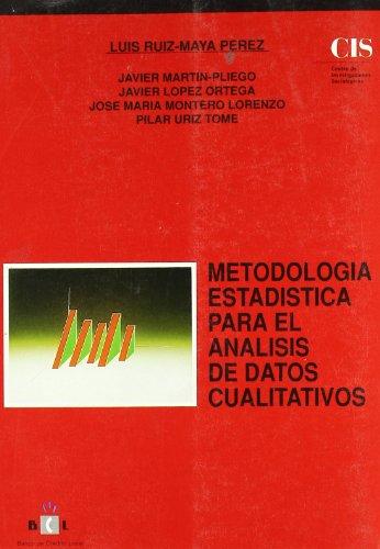 Descargar Libro Metodología Estadística Para El Análisis De Datos Cualitativos Luis Ruiz-maya Pérez