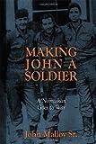 Making John A Soldier, Jon Malloy, 1432777432
