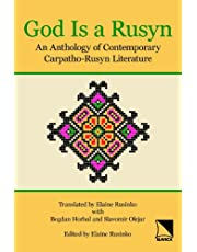 God Is a Rusyn: Anthology of Contemporary Carpatho-Rusyn Literature