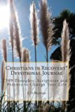 Christians in Recovery Devotional Journal Vol. I, S. Brennan, 1466210923
