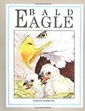 Bald Eagle, Gordon Morrison, 0618386262