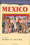 The Human Tradition in Mexico, , 0842029761