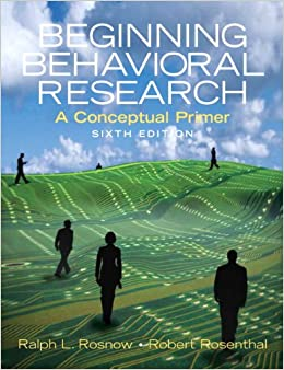 Beginning Behavioral Research: A Conceptual Primer (6th Edition)