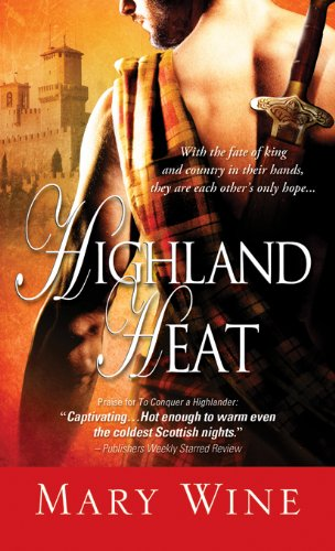 Highland Heat (Hot Highlanders Book 3) by [Wine, Mary]