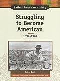 Struggling to Become American, Robin Santos Doak, 0816064431