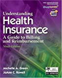 img - for By Michelle A. Green, Jo Ann C. Rowell: Understanding Health Insurance Ninth (9th) Edition book / textbook / text book