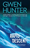 Rapid Descent, Gwen Hunter, 0778326217