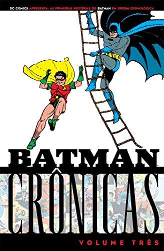 Batman - Crônicas - - Volume 3