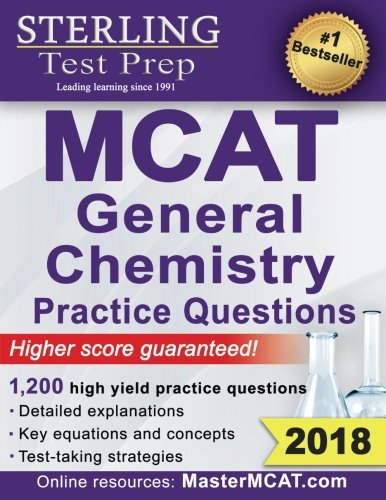 Sterling Test Prep MCAT General Chemistry Practice Questions: High Yield MCAT Questions