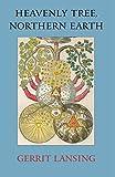 Heavenly Tree, Northern Earth (Io Poetry Series)