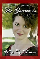 The Governess Volume Three: Book One (A Huntington Saga Series)
