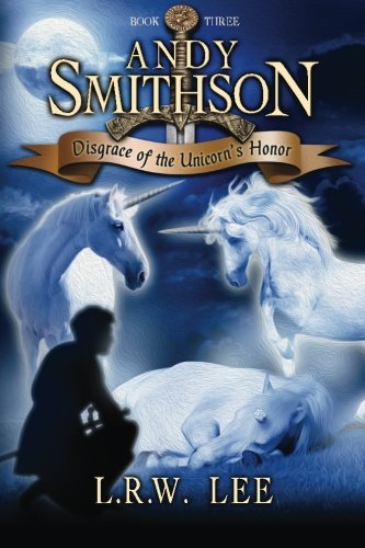 disgrace-of-the-unicorn-s-honor-andy-smithson-book-3