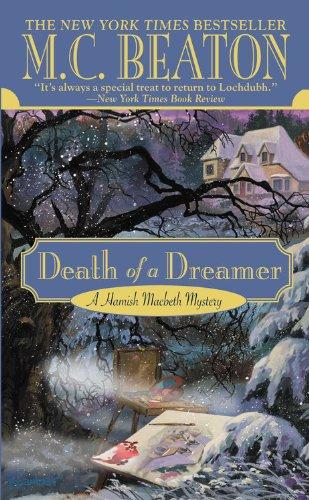 Death of a Dreamer (Hamish Macbeth Mysteries, No. 22)