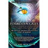 Forbidden Gates: How Genetics, Robotics, Artificial Intelligence, Synthetic Biology, Nanotechnology, & Human Enhancement Hera