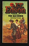 The Bad Bunch, J. T. Edson, 0425039560