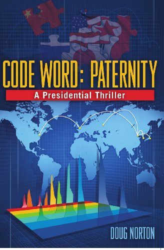 Amazon code word paternity a presidential thriller ebook code word paternity a presidential thriller by norton doug fandeluxe Image collections