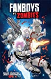Fanboys vs. Zombies Vol. 4 by Shane Houghton (2014-03-11)