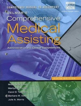 Competency Manual for Lindh/Pooler/Tamparo/Dahl/Morris' Delmar's Comprehensive Medical Assisting: Administrative and Cli