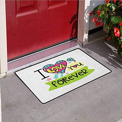 GloriaJohnson Romantic Inlet Outdoor Door mat I Love Your Forever Valentines Day Theme Phrase with Childish Design Elements Catch dust Snow and mud W23.6 x L35.4 Inch Multicolor