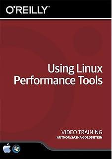 Using Linux Performance Tools