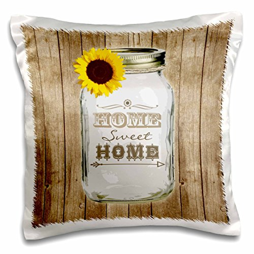 3dRose pc_128555_1 Country Rustic Mason Jar with Sunflower-Home Sweet Home-Pillow Case, 16 by 16'' by 3dRose