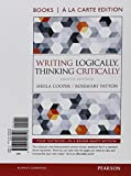 img - for Writing Logically Thinking Critically, Books a la Carte Plus MyLab Writing -- Access Card Package (8th Edition) book / textbook / text book