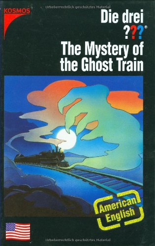 Die drei ??? The Mystery of the Ghost Train: American English