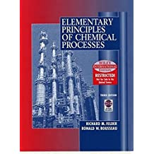 WIE Elementary Principles of Chemical Processes with CD WIE by Richard M. Felder (2003-12-26)