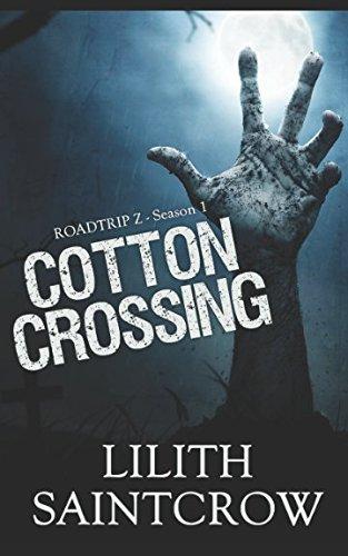 Cotton Crossing (Roadtrip Z)