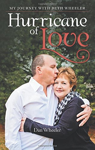 Hurricane of Love: My Journey with Beth Wheeler (Take The Bull By The Horns Meaning)