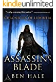 Assassin's Blade: The White Mage Saga Prequel (The Chronicles of Lumineia)