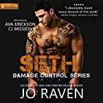 Seth: Damage Control, Book 3 | Jo Raven