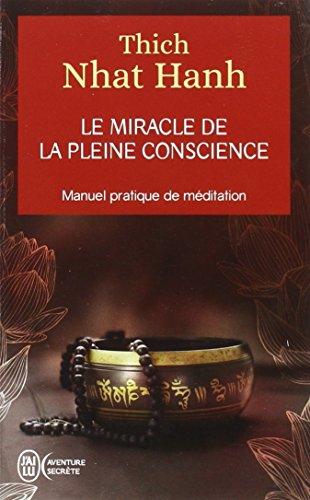 Le Miracle de La Pleine Conscience (Aventure Secrete) (French Edition)