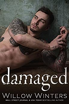 Damaged (Sins and Secrets Series of Duets Book 3) by [Winters, Willow]