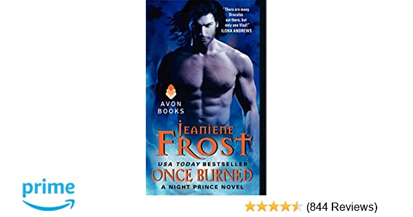 Once burned night prince book 1 jeaniene frost 9780061783203 once burned night prince book 1 jeaniene frost 9780061783203 amazon books fandeluxe Choice Image