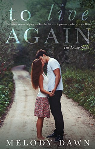 To Live Again (The Living Series Book 1)