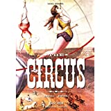 The Circus: 1870-1950s