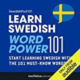 Learn Swedish - Word Power 101: Absolute Beginner Swedish #4