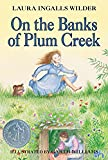On the Banks of Plum Creek (Little House, No 4)