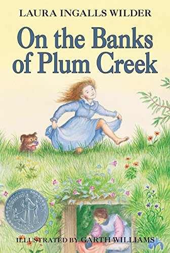 On The Banks Of Plum Creek  Little House Band 4