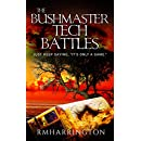 "The Bushmaster Tech Battles: Just Keep Saying, ""It's Only A Game"" (Sci-Fi Mag Prelude Book 110001)"