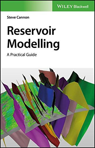 Reservoir Modelling: A Practical Guide
