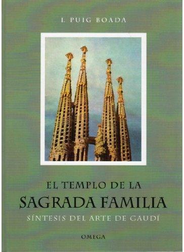 Descargar Libro El Templo De La Sagrada Familia I. Puig Boada