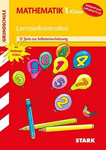 Lernzielkontrollen Grundschule - Mathematik 1. Klasse