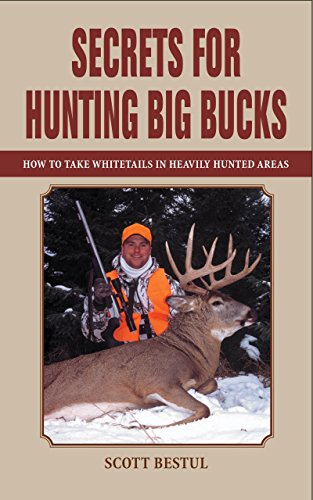 Secrets for Hunting Big Bucks: How to Take Whitetails in Heavily Hunted Areas (Best Pear Trees For Deer)
