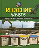 Recycling Waste, Ellen Rodger, 0761432221
