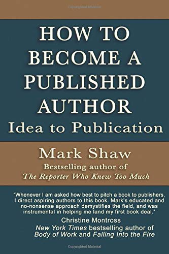 Download How to Become a Published Author: Idea to Publication PDF